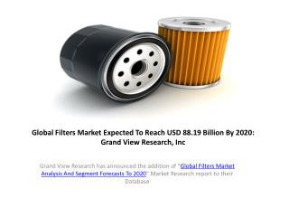 Global Filters Market Trends to 2020:Grand View Research,Inc