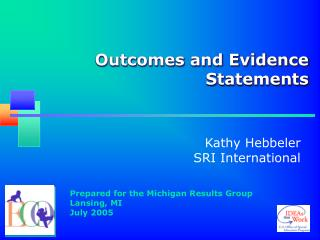 Outcomes and Evidence Statements