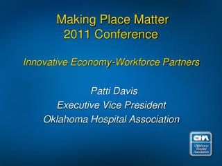 Making Place Matter 2011 Conference Innovative Economy-Workforce Partners