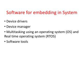 Software for embedding in System