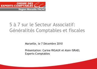 5  à  7 sur le Secteur Associatif: G é n é ralit é s Comptables et fiscales