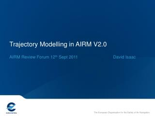 Trajectory Modelling in AIRM V2.0
