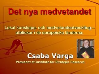 Det nya medvetandet   Lokal kunskaps- och medvetandeutveckling   utblickar i de europeiska l nderna.