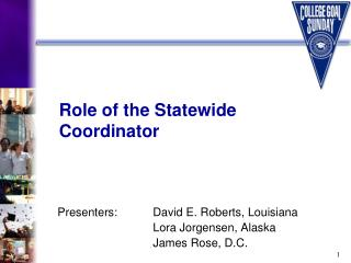 Role of the Statewide Coordinator