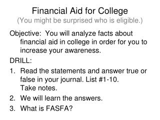 Financial Aid for College (You might be surprised who is eligible.)
