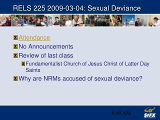 RELS 225 2009-03-04: Sexual Deviance
