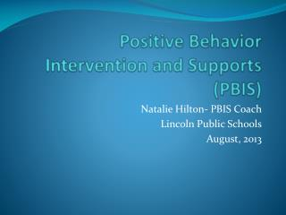 Positive Behavior Intervention and Supports (PBIS)