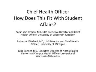 Chief Health Officer How Does This Fit With Student Affairs?
