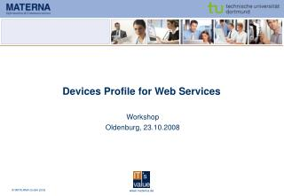 Devices Profile for Web Services