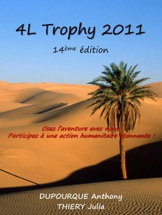 4L  Trophy  2011 14 ème  édition