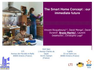 The Smart Home Concept : our immediate future