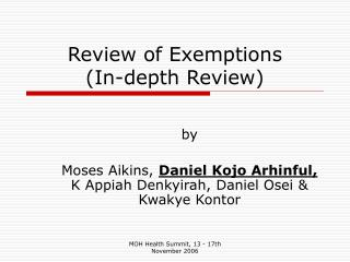 Review of Exemptions  (In-depth Review)