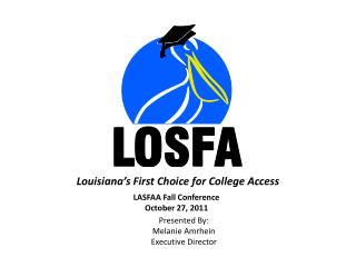 LASFAA Fall Conference October 27, 2011