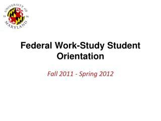 Federal Work-Study Student Orientation