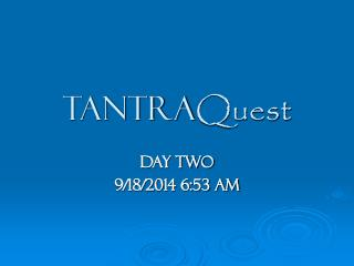 Tantra Quest