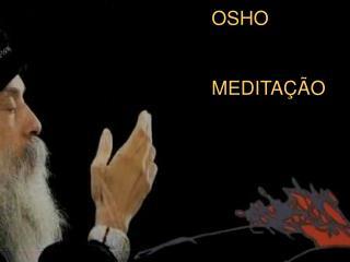 OSHO MEDITAÇÃO