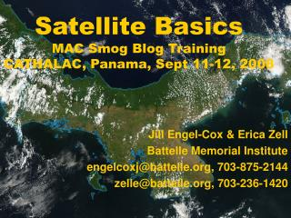 Satellite Basics MAC Smog Blog Training CATHALAC, Panama, Sept 11-12, 2008