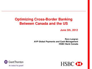 Optimizing Cross-Border Banking Between Canada and the US