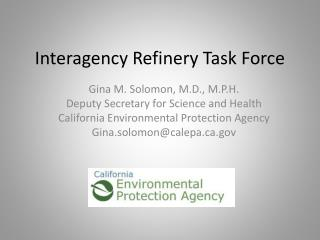 Interagency Refinery Task Force