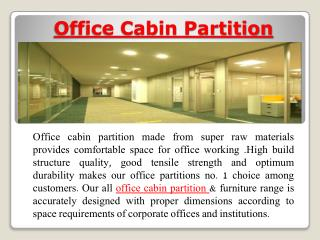 Office cabin partition and Imported office chairs for office