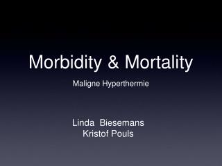 Morbidity  Mortality