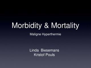Morbidity  Mortality