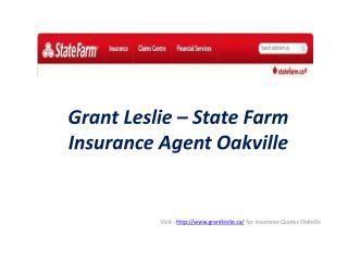 Grant Leslie � State Farm Insurance Agent Oakville