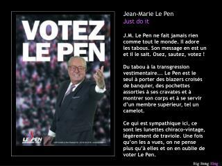 Jean-Marie Le Pen Just do it