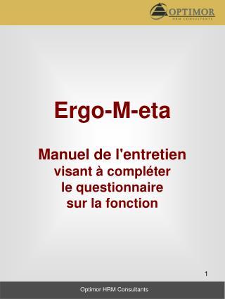 Ergo-M-eta Manuel de l'entretien visant à compléter le questionnaire sur la fonction