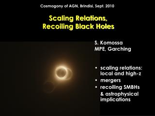 Scaling Relations, Recoiling Black Holes