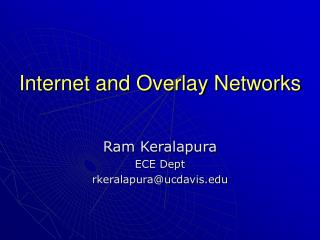 Internet and Overlay Networks