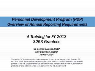 Personnel Development Program (PDP)  Overview of Annual  Reporting Requirements