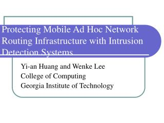 Protecting Mobile Ad Hoc Network Routing Infrastructure with Intrusion Detection Systems