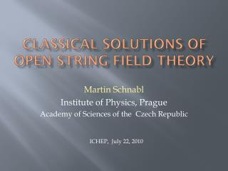 Classical solutions of open string field theory