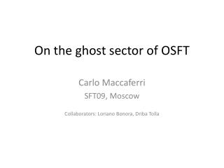 On the ghost sector of OSFT
