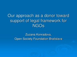 Our approach as a donor toward support of legal framework for NGOs