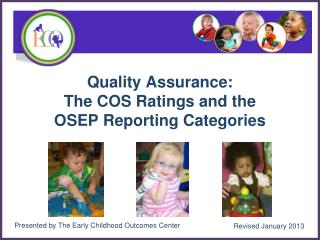Quality Assurance:  The COS Ratings and the  OSEP Reporting Categories