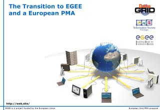 The Transition to EGEE  and a European PMA