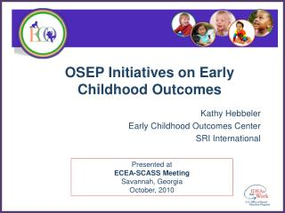 OSEP Initiatives on Early Childhood Outcomes