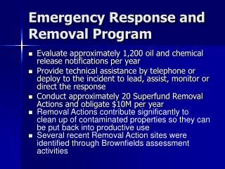 Emergency Response and Removal Program