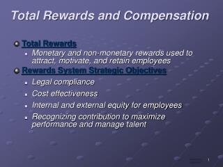 Total Rewards and Compensation