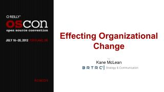 Effecting Organizational Change