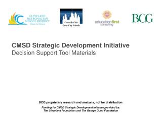 CMSD Strategic Development Initiative Decision Support Tool Materials