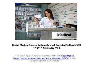Global Medical Robotic Systems Market Trends to 2020