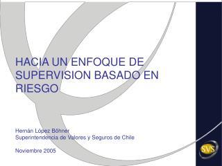 Situación actual del mercado de valores chileno y su supervisión
