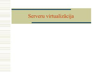 Serveru virtualizācija