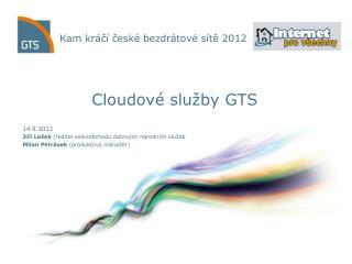 Kam kráčí české bezdrátové sítě 2012