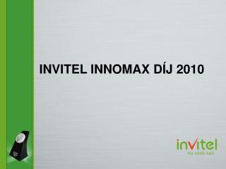 INVITEL INNOMAX DÍJ 2010
