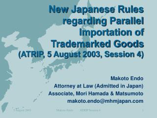 Makoto Endo Attorney at Law (Admitted in Japan) Associate, Mori Hamada & Matsumoto