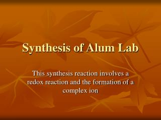 Synthesis of Alum Lab